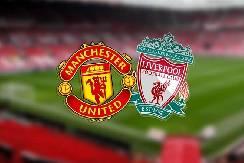 Nhận định, soi kèo Man Utd vs Liverpool, 00h00 25/01