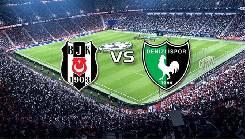 Soi kèo từ sàn châu Á Besiktas vs Denizlispor, 23h00 26/02