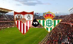 Soi kèo từ sàn châu Á Sevilla vs Betis, 03h00 ngày 15/3