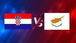 Nhận định, soi kèo Croatia vs Síp, 00h00 28/03