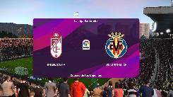 Nhận định, soi kèo Granada vs Villarreal, 19h00 ngày 03/4
